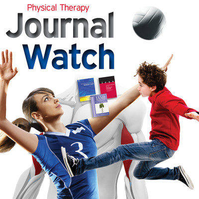Physical Therapy Journal Watch - October 2018 [Article]