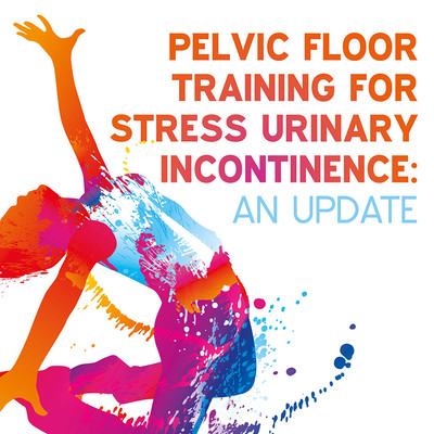Pelvic Floor Training for Stress Urinary Incontinence: An Clinical Update [Article]