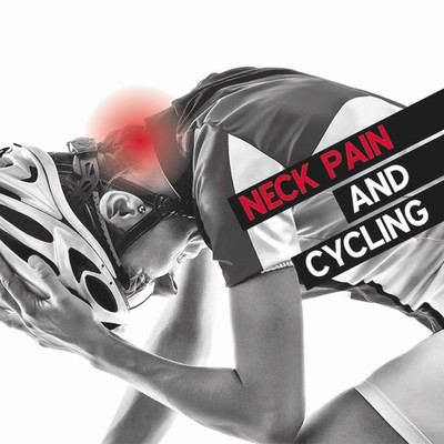 Patient Information Leaflet: Neck Pain and Cycling [Printable leaflet]