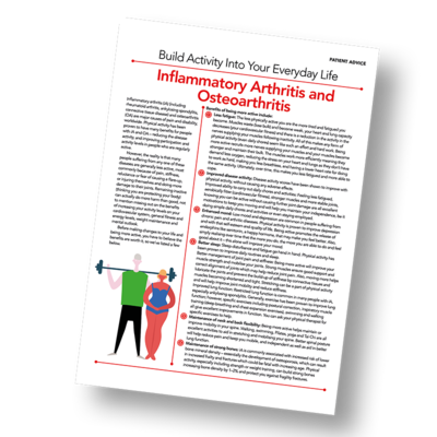 Patient Information Leaflet: Build Activity Into Your Everyday Life - Inflammatory Arthritis and Osteoarthritis [Printable leaflet]