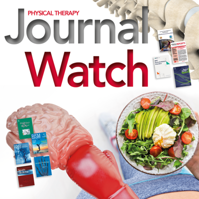 Physical Therapy Journal Watch - January 2020 [Article]