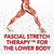 Fascial Stretch Therapy™ for the Lower Body [Article]
