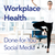 Healthier Workplaces: Done-for-You Social Media